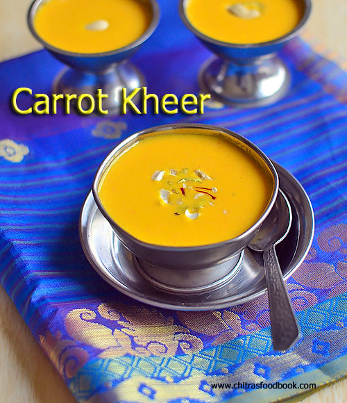 Carrot Kheer / Carrot Payasam Recipe
