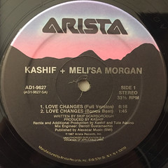 KASHIF+MELI'SA MORGAN:LOVE CHANGES(LABEL SIDE-A)