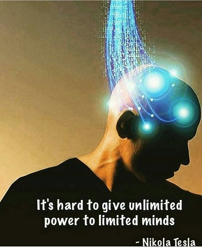 It's hard to give unlimited power to limited minds. #NikolaTesla  #4biddenknowledge