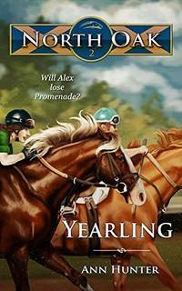 Yearling (North Oak 2) by Ann Hunter