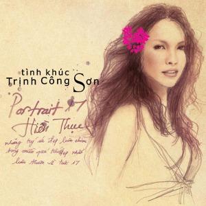 Hiền Thục – Portrait 17 (Tình khúc Trịnh Công Sơn) – 2009 – iTunes AAC M4A – Album