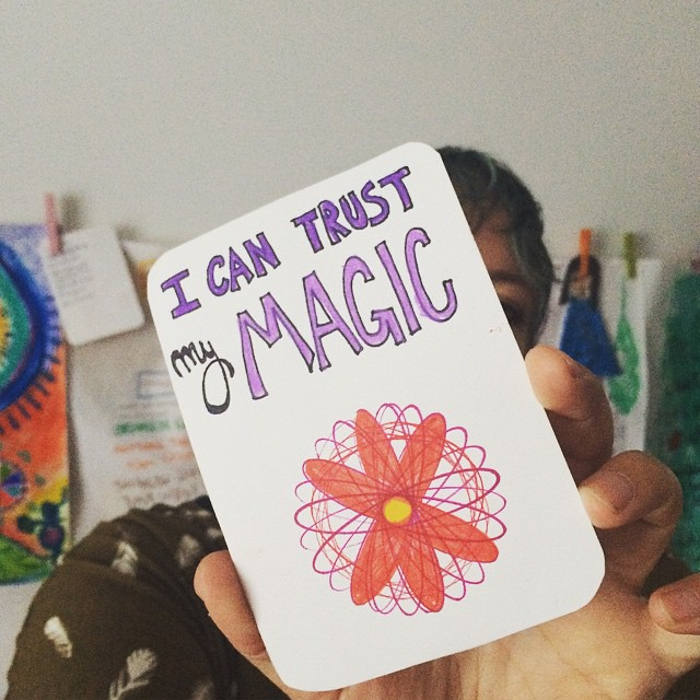 I can trust my magic. From a deck of inspiration cards I'm making for a Creative Soul Alchemy client. http://bit.ly/creativesoulhealing