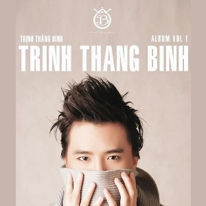 Trịnh Thăng Bình – Trịnh Thăng Bình Vol. 1 – 2009 – iTunes AAC M4A – Album