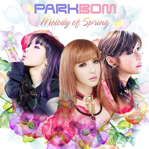 Park Bom – Melody of Spring   SOUL MELODIES