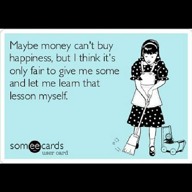 Quotes About Money Not Buying Happiness: Maybe Money Can't Buy Happiness But.. #quote #money #happi