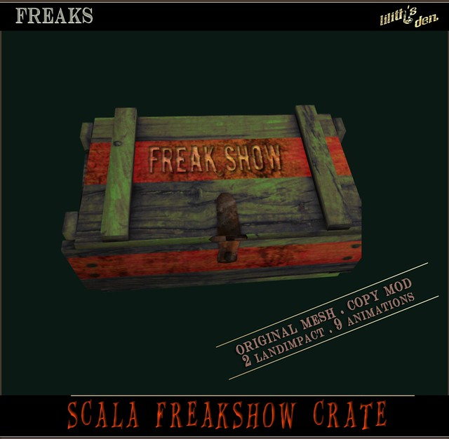 Lilith's Den - Scala Freakshow Crate
