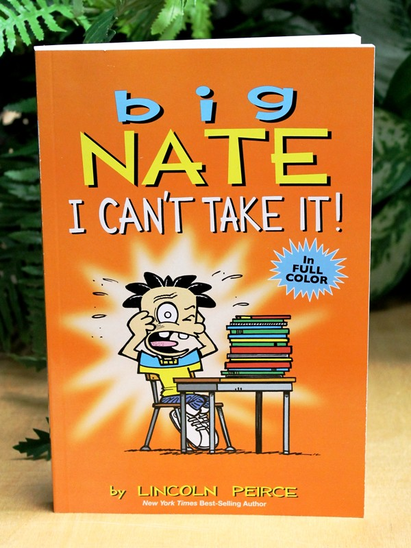 Big Nate I Can T Take It Author Lincoln Peirce