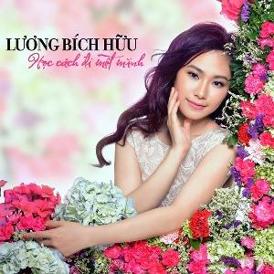 Lương Bích Hữu – Học Cách Đi Một Mình – iTunes AAC M4A – Single