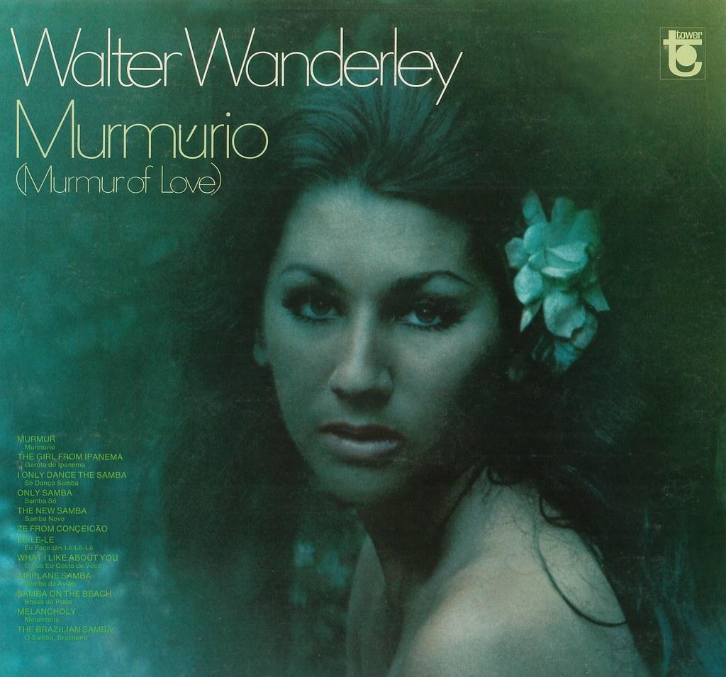 Walter Wanderley Set - When It Was Done