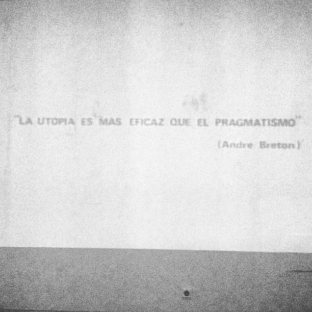 """#Utopia is more effective than pragmatism"" #AndréBreton  #andrebreton #qotd #quote #caac #sevilla"