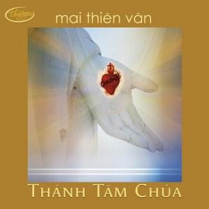 Mai Thiên Vân – Thánh Tâm Chúa – TNCD494 – 2011 – iTunes AAC M4A – Album