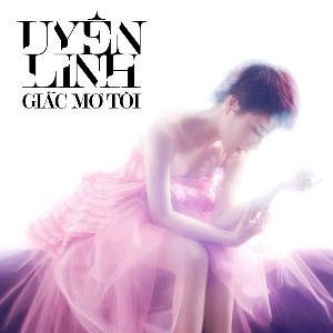 Uyên Linh – Giấc Mơ Tôi – 2012 – iTunes AAC M4A – Album