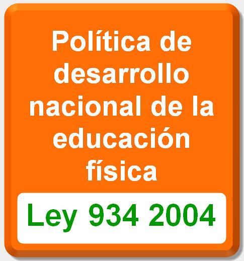 politica de desarrollo nacional educacion física