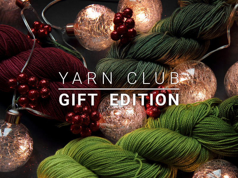 Yarn Club gift edition