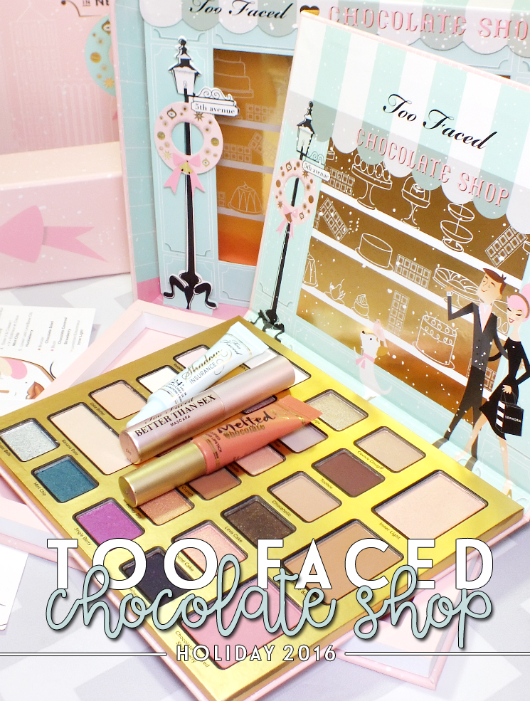 too faced the chocolate shop holiday 2016 (5)