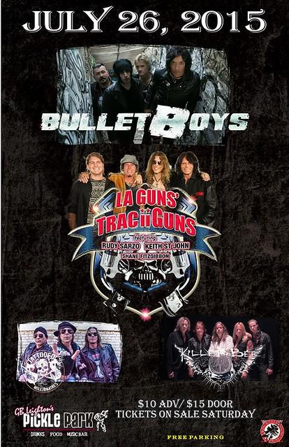07/26/15 BulletBoys/ Tracii Guns/ Tattooed Millionaires/ Killerbee @ G.B. Leighton's Pickle Park, Fridley, MN