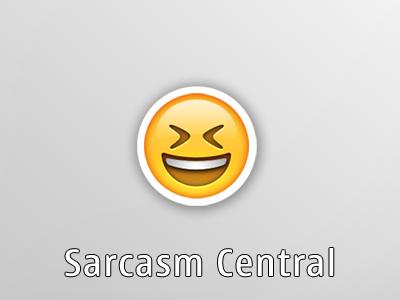 Sarcasm Central