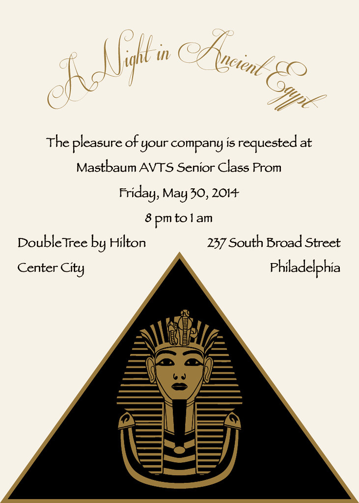 Egyptian Prom Invitation 1   A Night in Ancient Egypt   Flickr