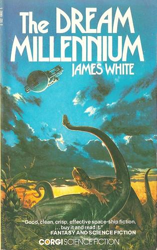 James White - The Dream Millennium (Corgi 1976)