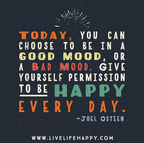 Can You Choose to Be a Good Mood Today In