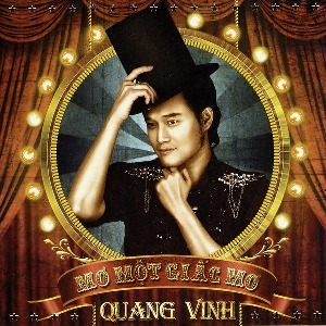 Quang Vinh – Mơ Một Giấc Mơ – 2010 – iTunes AAC M4A – Album