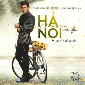 Nguyễn Hồng Ân – Hà Nội Em và Tôi – 2016 – iTunes AAC M4A – Album