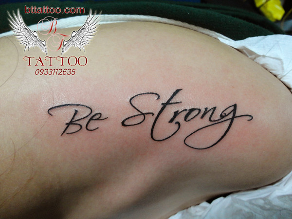 Be Strong tattoo | Quốc Bảo Trần | Flickr