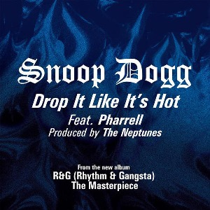 Snoop Dogg – Drop It Like It's Hot (feat. Pharrell)
