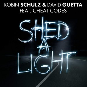 Robin Schulz & David Guetta – Shed a Light (feat. Cheat Codes)
