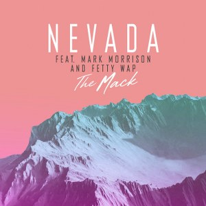 Nevada – The Mack (feat. Mark Morrison & Fetty Wap)