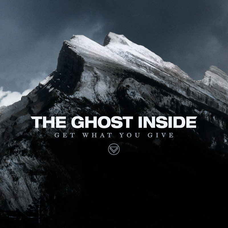 the-ghost-inside_get-what-you-give-out_album-cover