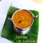 Kerala Ulli sambar/ Onion sambar