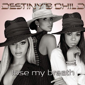 Destiny's Child – Lose My Breath