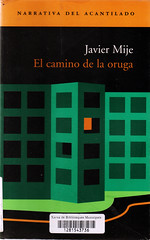 JAvier Mije, El camino de la oruga