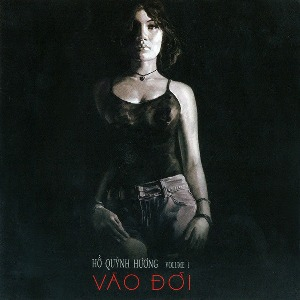 Hồ Quỳnh Hương – Vào Đời – 2003 – iTunes AAC M4A – Album