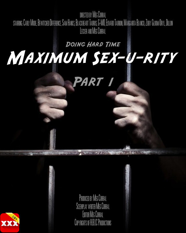 Maximum Sex-u-rity Part 1