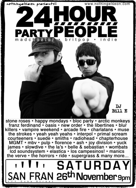 24 Hour Party People, 26 November