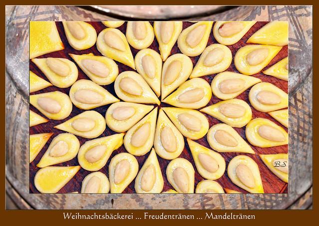 Weihnachtsbäckerei ... Weihnachtsplätzchen backen ... Buttergebäck ... Freudentränen ... Rezept ... Karla Kunstwadl backt ... Fotos und Collagen: Brigitte Stolle, Mannheim