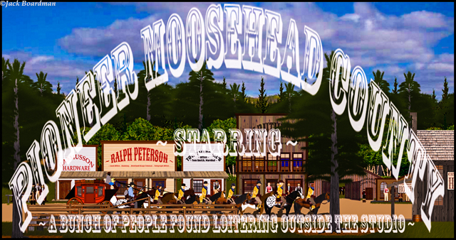 Pioneer Moosehead County Banner ©Jack Boardman