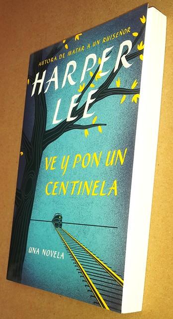 Ve y pon un centinela, Harper Lee