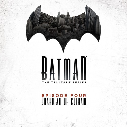 Batman – The Telltale Series – Episode 4: Guardian of Gotham