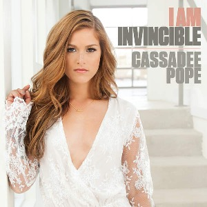 Cassadee Pope – I Am Invincible