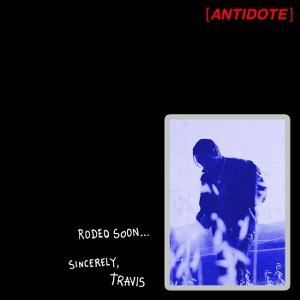 Travi$ Scott – Antidote