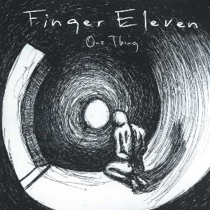 Finger Eleven – One Thing