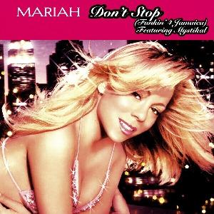 Mariah Carey – Don't Stop (Funkin' 4 Jamaica) [feat. Mystikal]