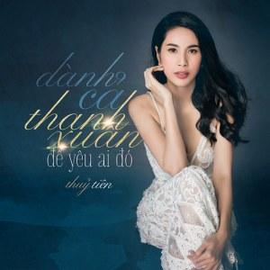 Thủy Tiên – Dành Cả Thanh Xuân Để Yêu Ai Đó – iTunes AAC M4A – Single