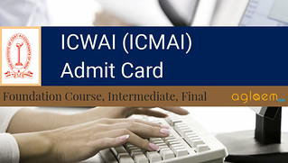 ICWAI (CMA) Admit Card 2018 Download Here   CAT, Inter, Final, Foundation