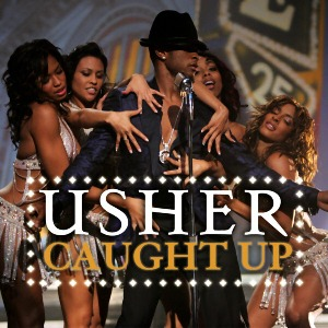 Usher – Caught Up