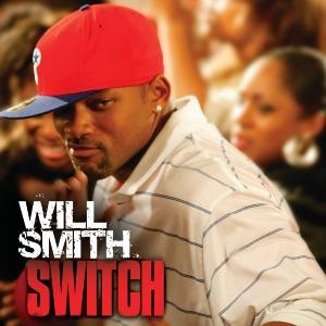 Will Smith – Switch