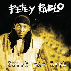 Petey Pablo – Freek-A-Leek